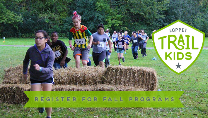 Register Loppet TRAIL KIDS Fall Programs